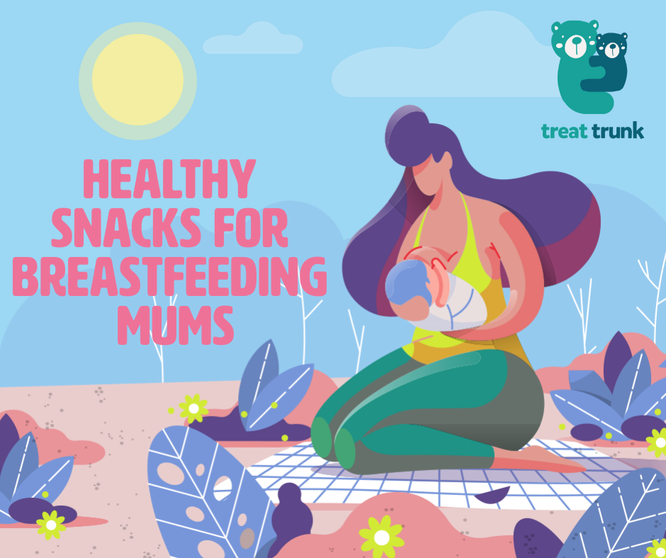 healthy snacks for breastfeeding mums for maximum nutrition