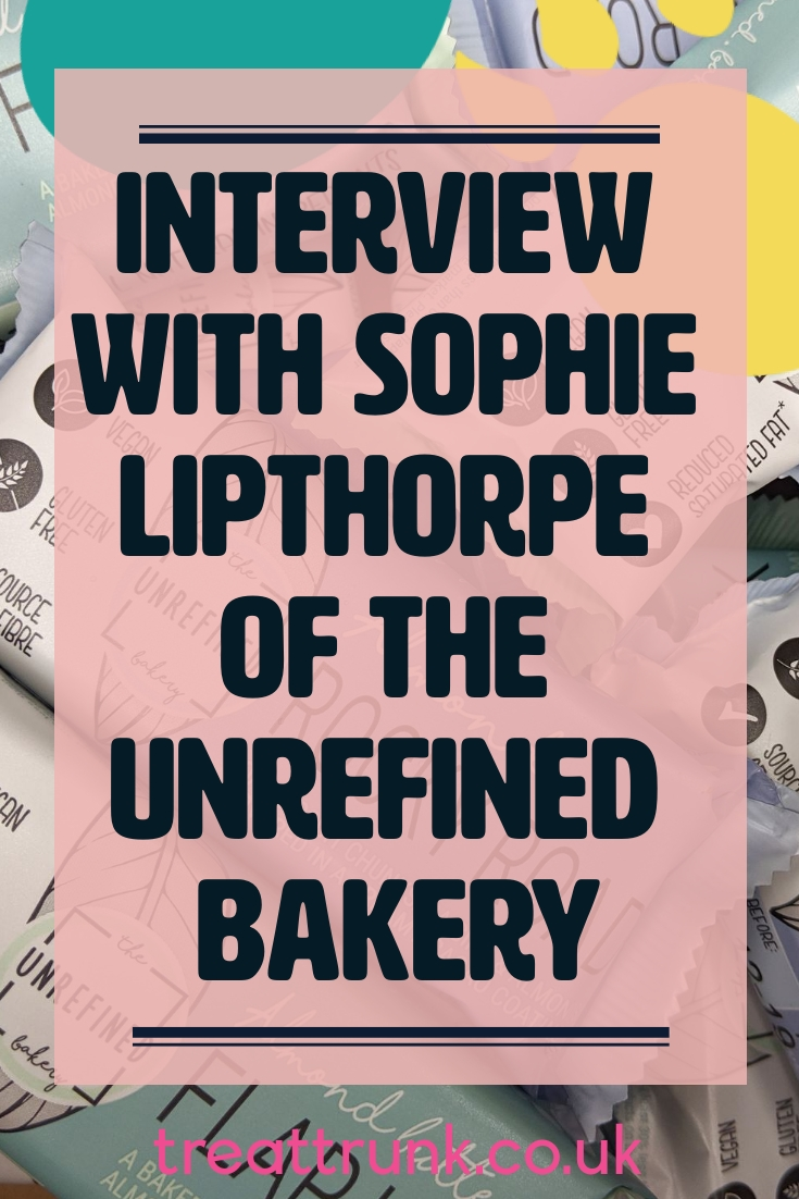Interview with Sophie Lipthorpe of The Unrefined Bakery